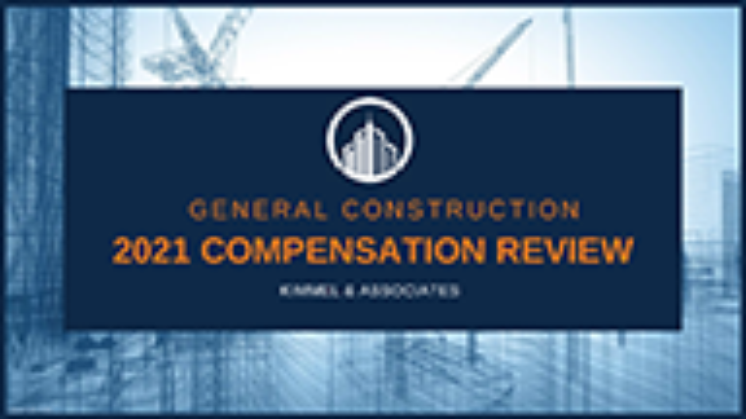 General Construction Compensation Review